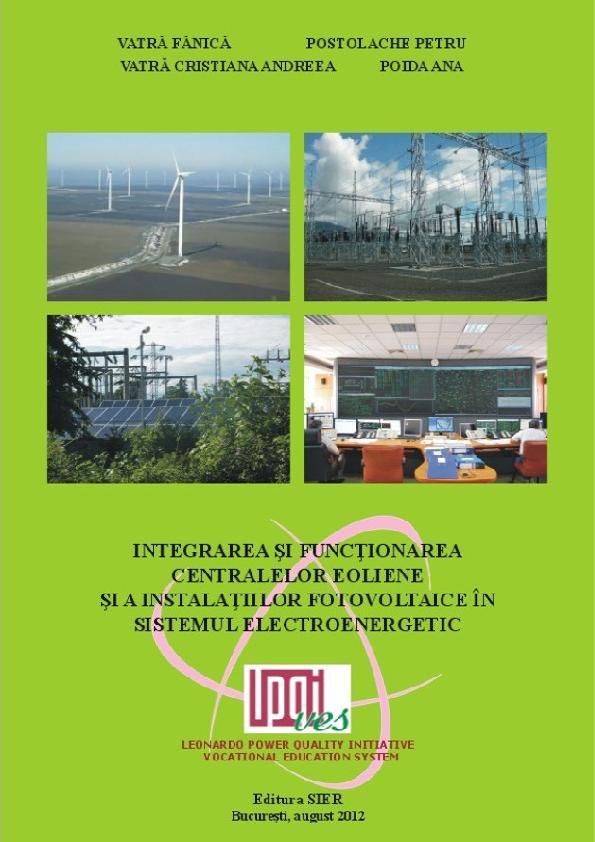 Cartea Integrarea si Functionarea Centralelor Eoliene si a Instalatiilor Fotovoltaice in Sistemul Electroenergetic-Cuprins